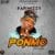 "[Song] Papiwizzy – ""Ponmo"""