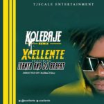"[Audio + Video] Xcellente – ""Ko Le Baje"" (Remix) ft. Iyanya, Dj Arafat"