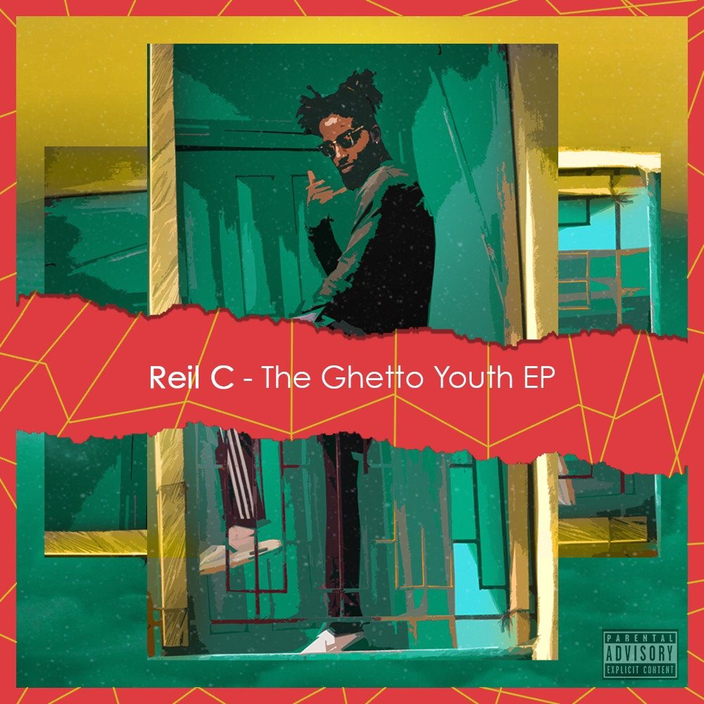 """[EP] Reil C – """"The Ghetto Youth"""""""