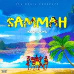 "Ikechukwu Killz – ""Sammah"" (Prod. Austynobeatz)"