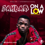 """[Song] Jahbar – """"On a Low"""""""