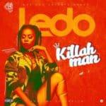 [Song] Ledo – Killahman