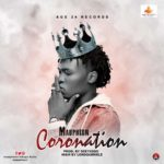 "[Song]  Maupheen – ""Coronation"""
