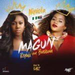 """[Lyrics] Niniola – """"Magun"""" Remix f. Busiswa"""