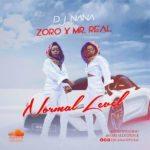 "[Song] DJ Nana – ""Normal Level"" ft. Mr Real & Zoro"
