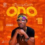 "[Song] Danny Kael – ""Odo"" (Prod by Kukbeat)"