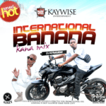 "[Mixtape] DJ Kaywise – ""Kana Mix"""