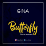 [Song] Gina – Butterfly (Prod. by Irokclassic)