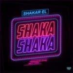 """[Song] Shakar EL – """"Shaka Shaka"""" ( prod by Otyno)"""