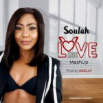 "[Song] Soulah – ""Love Me"" (Mash-Up)"