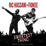 "[Lyrics] Ric Hassani x Fiokee – ""Sweetest Thing"""