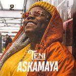 """[Song] Teni – """"Askamaya"""" + """"Lagos"""""""