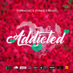 "[Song] Top9Music x TopAge x Koded – ""Addicted"""