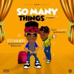 """[Song] Stunner – """"So Many Things"""""""