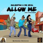 "[Lyrics] Solidstar – ""Allow Me"" ft. Mr Real"