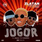"""Zlatan – """"Jogor"""" f. Lil Kesh x Naira Marley"""