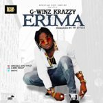"[Video] + [Audio] G-winz Krazzy – ""Erima"""
