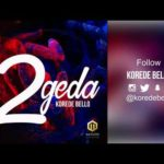 "[Lyrics] Korede Bello – ""2geda"""