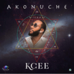 "[Song] Kcee – ""Akonuche"""