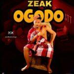 "[Song] Zeak – ""Ogodo"""