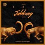 """[Song] CDQ – """"Jabbing"""""""