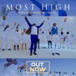 "[Video] Nosa – ""Most High"" ft. Nathaniel Bassey"
