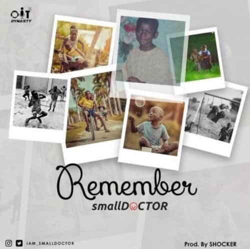 "Small Doctor ""Remember"""
