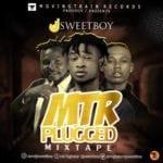 "[MIXTAPE] DJ Sweet Boy – ""MTR Plugged"""