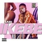 """[Song] Sabi – """"Ikebe"""" (Shake It)"""