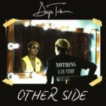 "[Song] Dapo Tuburna – ""Other Side"" (prod. by Yung Willis)"
