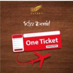 "Kizz Daniel – ""One Ticket"" [Snippet]"