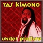 """THROWBACK: Ras Kimono – """"Under Pressure"""""""
