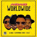 "[Song] L.A.X, DJ Bongz, DJ Bucks & DJ Maphorisa – ""Gwara Gwara"" (World Remix)"
