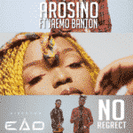 "[Video] Arosino – ""No Regrets"" ft. Jaemo Banton"