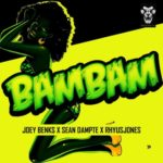 "[Song] Joey Benks  x Sean Dampte x Rhyusjones – ""Bam Bam"""