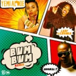 [Song] Yemi Alade – Bum Bum (Remix) ft. Lady Leshurr & Admiral T