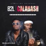"[Video] B2L – ""Calabash"""