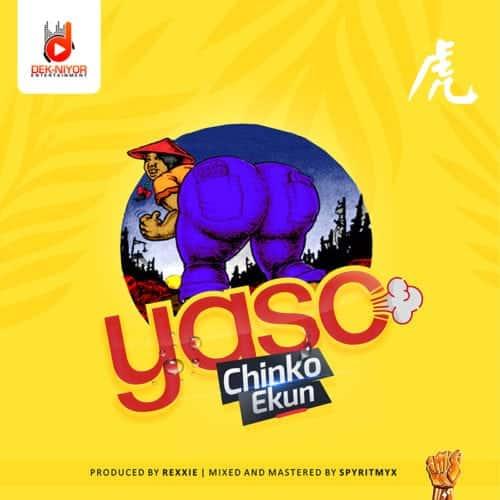 "[Song] Chinko Ekun – ""Yaso"""