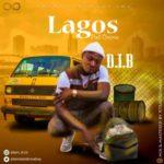 "[Song] D.I.B – ""Lagos"""