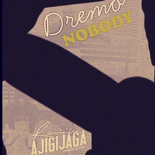 """Dremo """"Nobody"""""""