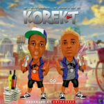 "[Song] Ever Real – ""Korekt"" ft. Danny S"