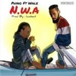 "[Lyrics] Phyno – ""N.W.A"" ft. Wale"