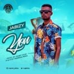 "[Song] Jabizy – ""You"" (Prod. By SaySuzi)"