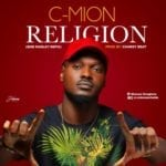 "[Song] C-Mion – ""Religion"" (Bob Marley Refix)"