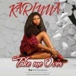 """[Song] Karinna – """"Take Me Over"""""""