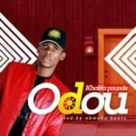 "[Song] Khalifa Pounds – ""Odou"""