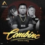 "[Song] DAFLEX – ""Combine"" ft. Idowest & Abadox"