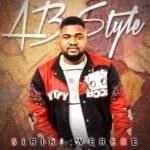 "[Song] AB Style – ""Siriri Werere"""