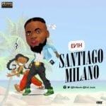 """[Song] Evih – """"Santiago Milano"""""""