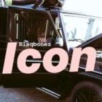 """[Video] BlaqBonez – """"Icon"""""""